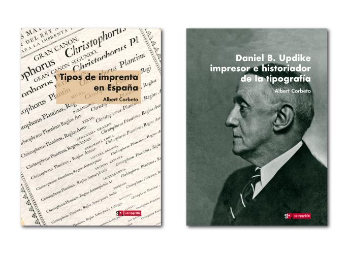 La historia de la tipografía en España. Doble volumen: Updike impresor e historiador de la tipografía + Tipos de imprenta en España
